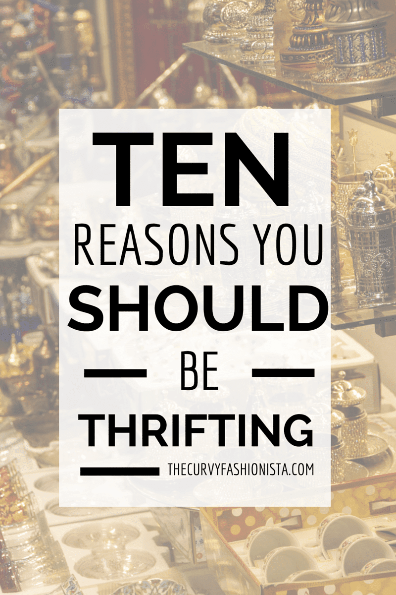 ten reasons you should be thrifting