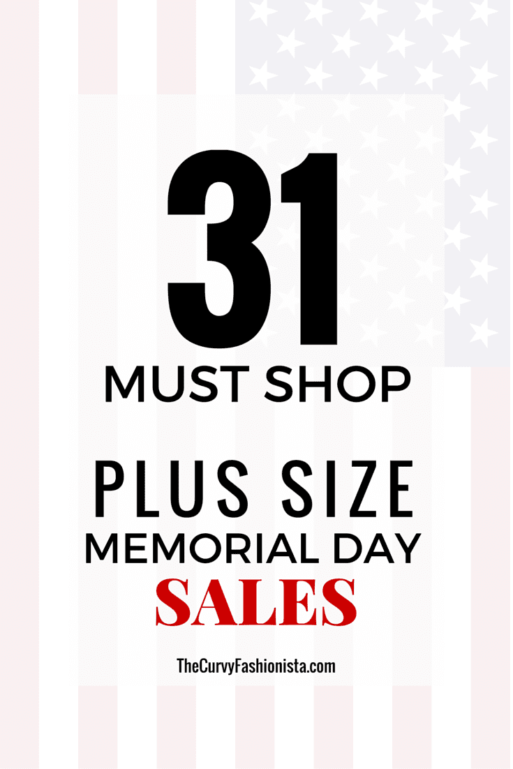 31 Must Shop Plus Size Sales for Memorials Day on the Curvy Fashionista