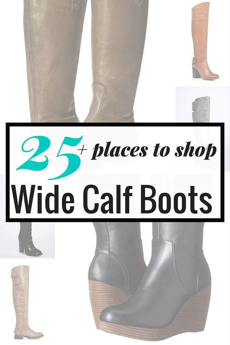 We Got What You Need! 25  Places to Shop for Wide Calf Boots