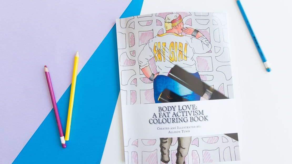 Gotta Have It: Body Love: A Fat Activism Coloring Book