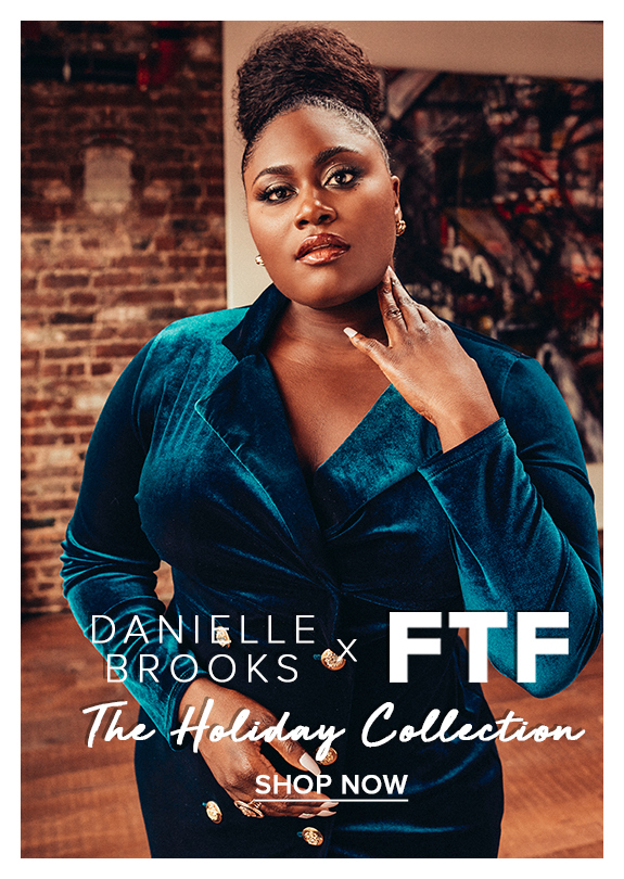 Danielle Brooks x FTF Holiday