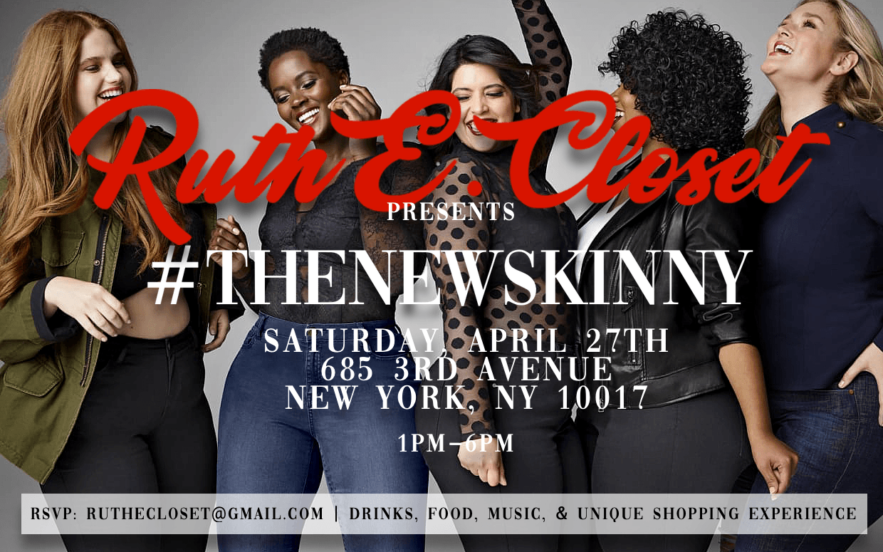 Ruth E Closet Presents Thenewskinny