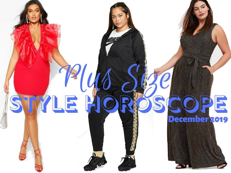 December 2019 Plus Size Style Horoscope